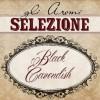 Aromi Il Vaporificio - LA SELEZIONE - BLACK CAVENDISH - 10ml