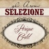 Aromi Il Vaporificio - LA SELEZIONE - PERIQUE GOLD - 10ml